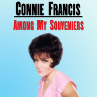 Connie Francis - Among My Souveniers
