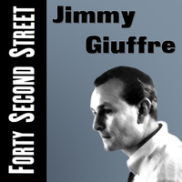 Jimmy Giuffre - Forty Second Street