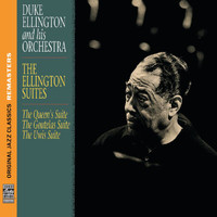 Duke Ellington And His Orchestra - The Ellington Suites [Original Jazz Classics Remasters]