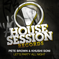 Peter Brown, Khushi Soni - Let's Party All Night