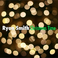 Ryan Smith - Christmas Time
