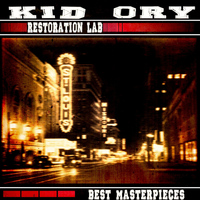Kid Ory - Restoration Lab