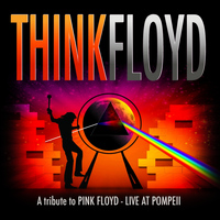 Think Floyd - A Tribute to Pink Floyd - Live At Pompeji