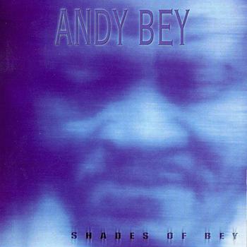 Andy Bey - Shades of Bey