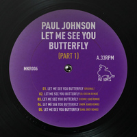 Paul Johnson - Let Me See You Butterfly