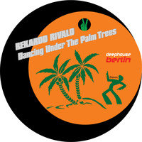 Rekardo Rivalo - Dancing Under the Palm Trees