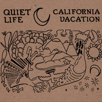 Quiet Life - California Vacation