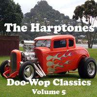 The Harptones - Doo-Wop Classics - Volume 5
