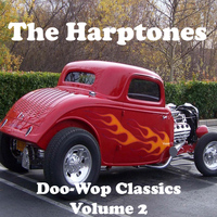 The Harptones - Doo-Wop Classics Volume 2