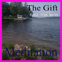 The Gift - Meditation