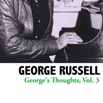 George Russell - George's Thoughts, Vol. 3