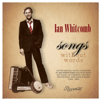 Ian Whitcomb - Songs Without Words