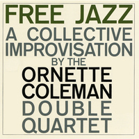 Ornette Coleman - Free Jazz (Remastered)