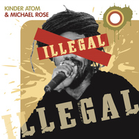 Kinder Atom - Illegal (The Remixes)