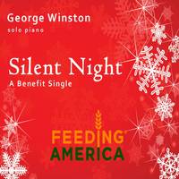 George Winston - Silent Night - A Feeding America Benefit