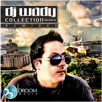 Various Artists - DJ Wady Collection Remixes Vol. 3