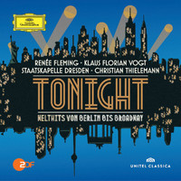 Renée Fleming - Tonight - Welthits von Berlin bis Broadway (Live)