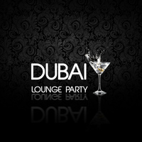 Various Artists - Dubai Lounge Party