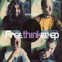 Mother Earth - The Freethinker EP