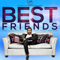 Aman Hayer - Best Friends