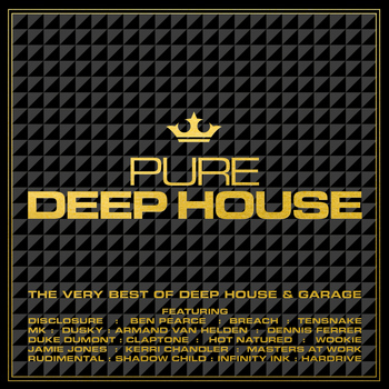 Various Artists - Pure Deep House - The Very Best of Deep House & Garage