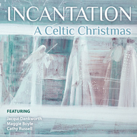 Incantation - A Celtic Christmas