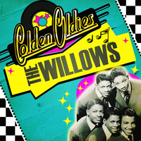 The Willows - Golden Oldies
