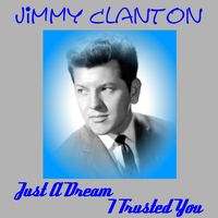 Jimmy Clanton - Just a Dream