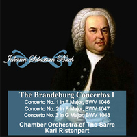 "Karl Ristenpart - Johann Sebastian Bach: ""The Brandeburgo Concertos I"" Concerto No. 1 in  F Major, BWV 1046 - Concerto No. 2 in F Major, BWV 1047 - Concerto No. 3 in G Major, BWV 1048"