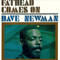 "David ""Fathead"" Newman - Fathead Comes On (Bonus Track Version)"