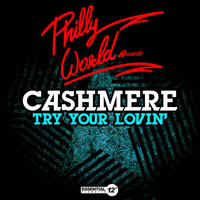 Cashmere - Try Your Lovin'