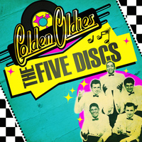 The Five Discs - Golden Oldies