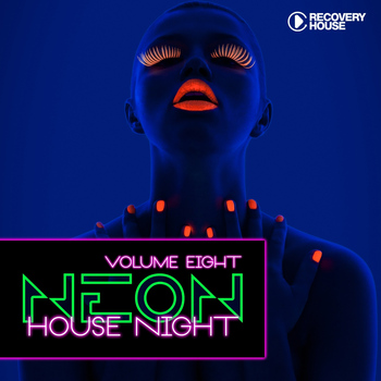 Various Artists - Neon House Night, Vol. 8