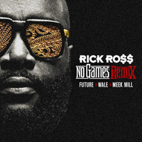 Rick Ross - No Games (Remix)