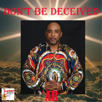 AR - Dont Be Deceived