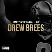 Nox - Drew Brees (feat. Nox)