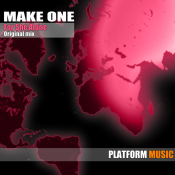 Make One - For She Alone
