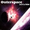 Mutation by Outerspace