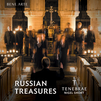 Tenebrae, Nigel Short - Russian Treasures