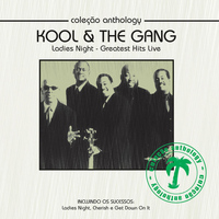 Kool & The Gang - Coleção Anthology - Ladies Night (Greatest Hits Live)