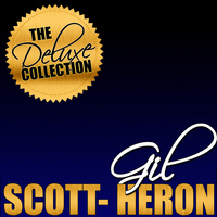 Gil Scott-Heron - The Deluxe Collection: Gil Scott-Heron (Live)
