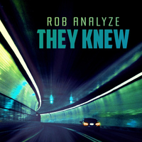 Rob Analyze - They Knew