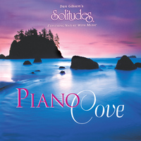 Dan Gibson's Solitudes - Piano Cove