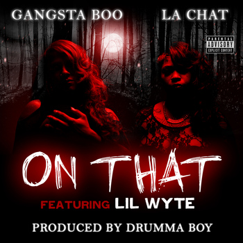 Gangsta Boo - On That (feat. Lil Wyte) - Single (Explicit)