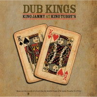 King Jammy - Dub Kings: King Jammy At King Tubby's