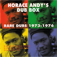 Horace Andy / - Horace Andy's Dub Box: Rare Dubs 1973-1976