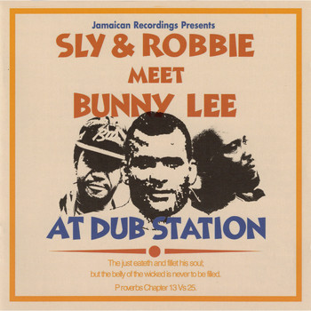 Sly & Robbie, Bunny Lee / - At Dub Station