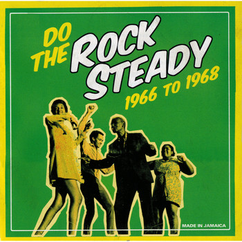 Various Artists / - Do The Steady Rock 1966 To 1968