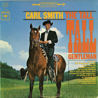 Carl Smith - The Tall, Tall Gentleman