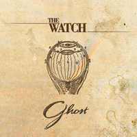 The Watch - Ghost